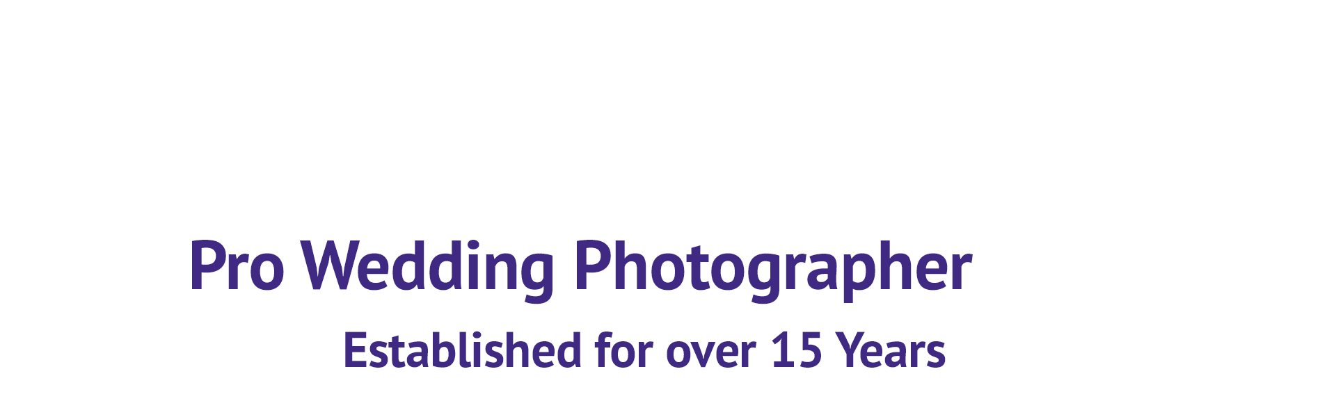 Pro Wedding Photographer Established for over 15 Years